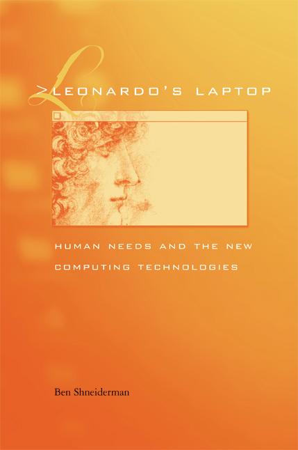 a literary analysis of leonardos laptop by ben shneiderman Leonardo's laptop: human needs and the new computing technologies  ben shneiderman (ben@csumdedu) department of computer science, human-computer interaction.