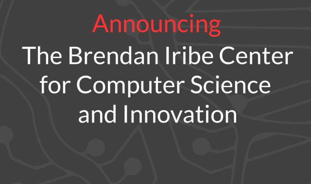 Descriptive image for Announcing The Iribe Center