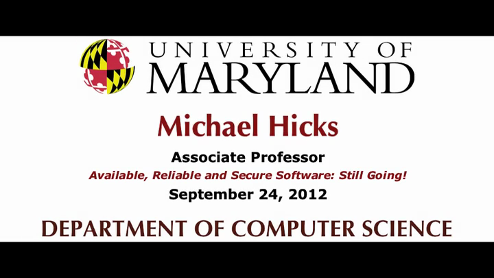 Video title card for Hicks - Available, Reliable, and Secure Software: Still Going!